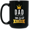 Dad The Grill King Mug - Gift For Dad