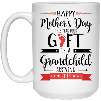 This Year Your Gift Is A Grandchild Mug