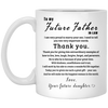 To My Future Father In Law Mug