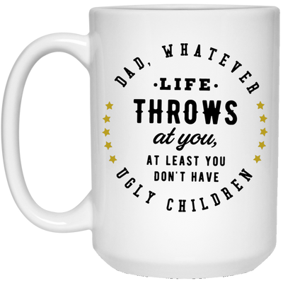 Dad Whatever Mug - Gift For Dad
