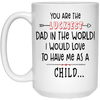 You Are The Luckiest Dad Mug - Gift For Dad