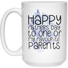 One Of My Favorite Parents Mug - Gifts For Dad