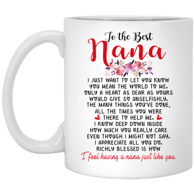 To the best nana Mug - Gifts for grandma