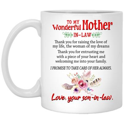 Thank you for raising the love of my life mug