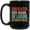 Grossvatre Der Mann - Die Legene Mug - Gift For Dad
