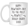 The Most Pawfect Doggy Daddy Ever Mug - Gift For Dad