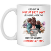 I Believe In Love At First Sight Mug