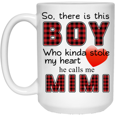 There this boy mimi Mug - gifts for grandma