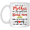 It Takes Someone Special To Be A Bonus Mom Mug