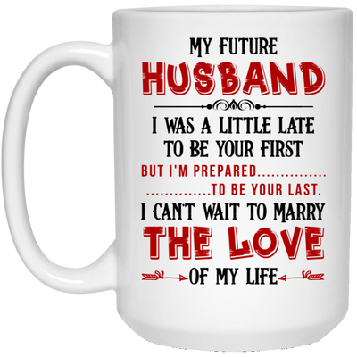 Gifts for fiance - G1-To my future husband i can't wait to marry you mug - GST