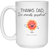 I'm Externally Grapefruit Mug - Gift For Dad