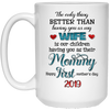 Our Children Having You As Their Mommy Mug