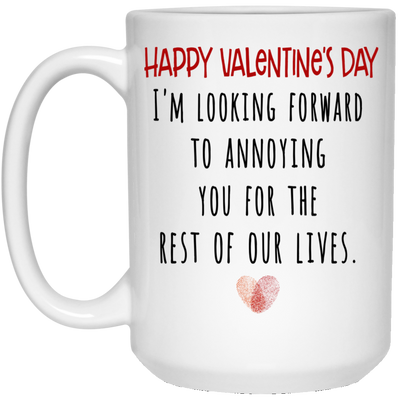 Couple gifts - I'll annoy you for the rest of our lives funny mug -GST