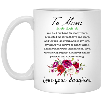 To Mom You Held My Hand For Many Years Mug