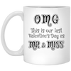 This is our last valentine's day as mr and miss engagement announcement mug - GST