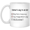 Father's Day To Do List Mug - Gift For Dad
