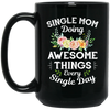 Single Mom Doing Awesome Things Mug