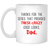 Thanks For The Genes That Provided These Crazy Good Looks Dad Mug - Gif For Dad