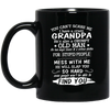 You Can't Scare Me Mug - Gifts For Grandpa