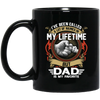 A Lot Of Names In My Life Time But Dad Mug - Gifts For Dad