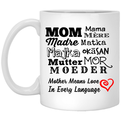 Mother Means Love In Every Language Mug