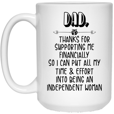 Dad Thanks For Supporting Me Mug - Gift For Dad