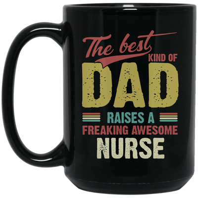 The Best Kind Of Dad Mug  - Gift For Dad
