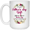 I'm Your Father's Day Gift Mug - Gift For Dad