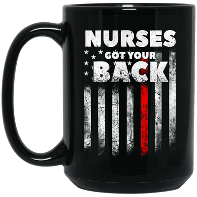 Nurses got your back mug - gifts for nurse