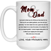 Mom And Dad Thank You For All From Favorite Man Mug