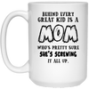 Behind Every Great Kid Is A Mom Who's Pretty Sure She's Screwing Up Mug