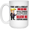 You Are A Great Mom Really Terrific Mug