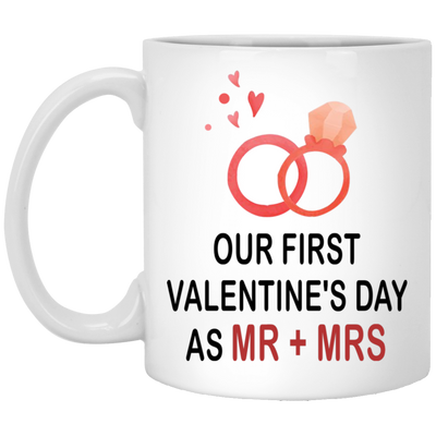 Our first valentines day as MR + MRS mug - gift for couple