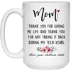 Mom Thank You For Giving Me Life Mug