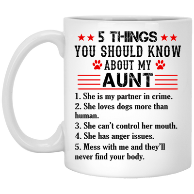 5 things you should know about my aunt mug - gifts for aunt
