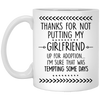 Thanks For Not Putting My Girlfriend Up For Adoption Mug - Gift For Father-in-law