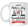 Gift is grandchild Mug - Gifts for grandma