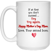 Happy Mother's Day Love Your Second Born Mug