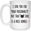 I love you for your personality mug - gifts for couple