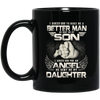I Asked God To Make Me A Better Man He Sent To Me A Son Mug - Gift For Dad