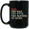 Papa The Man The Myth The Partner Mug - Gift For Dad