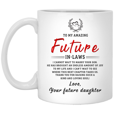 I cannot wait to marry your son mug