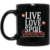 Love spoil Mug - gifts for grandma