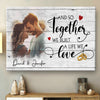 Personalized And So Together We Built A Life We Love Canvas