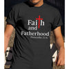 Faith And Fatherhood Christian Shirt - Dad Shirt
