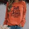 Fall long sleeve shirt Fall for Jesus Faith Christian Sweatshirt
