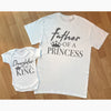 Father Of A Princess Daughter Of A King Matching Shirts Dad And Baby Gift