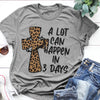 A Lot Can Happen In 3 Days Jesus Easter Shirt