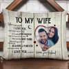 Personalized To My Wife When I Tell You Pillow Anniversary Gift For Wife