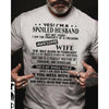 G2 I'M A Spoiled Husband Shirt - Husband Shirt